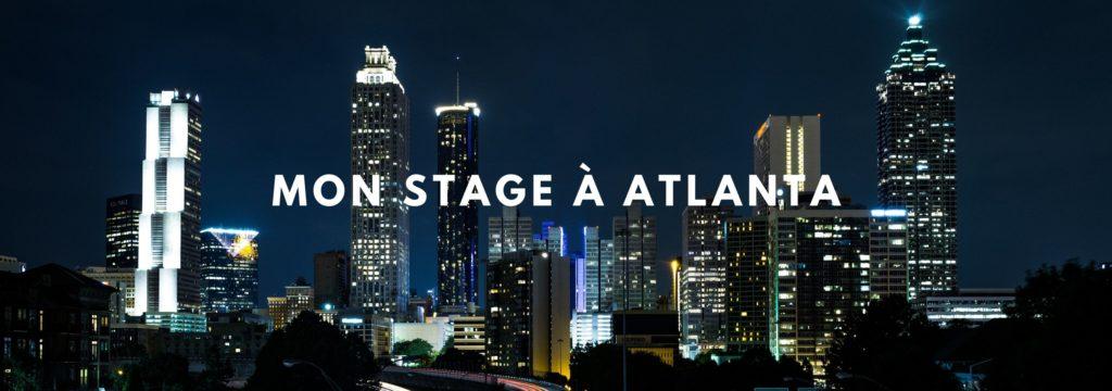 Mon stage à Atlanta