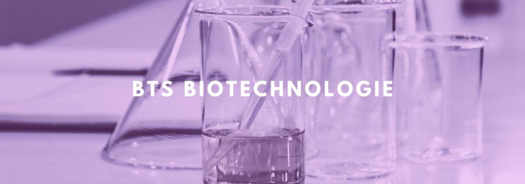 Le BTS Biotechnologie : matières, débouchés et conseils