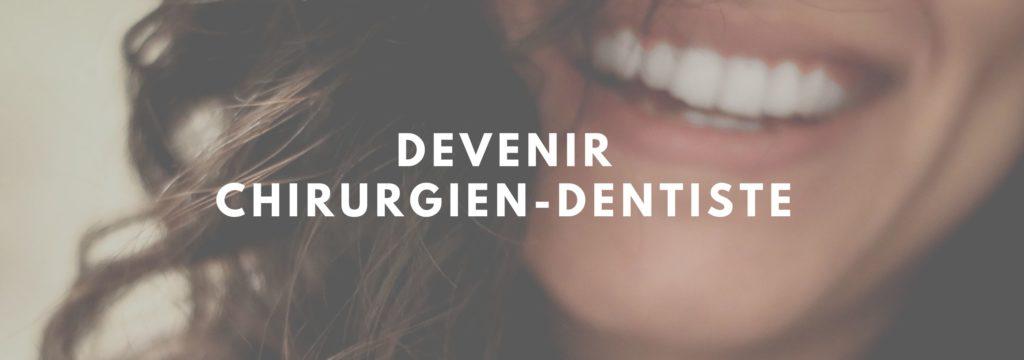 devenir chirurgien-dentiste