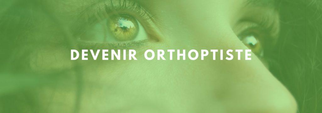 Devenir Orthoptiste