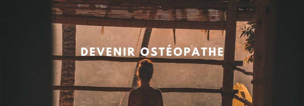 Comment devenir Ostéopathe