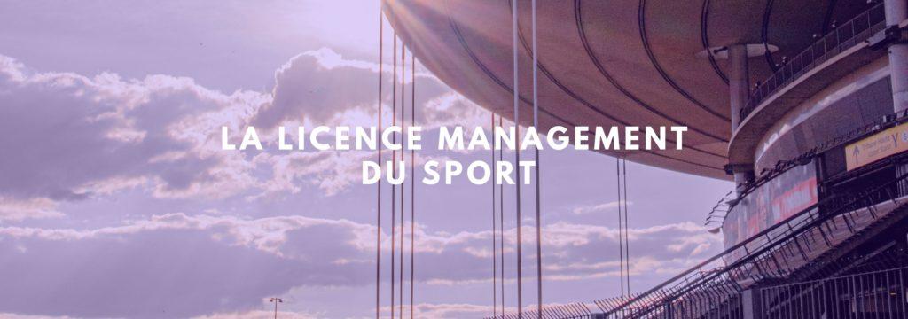 La Licence Management du Sport