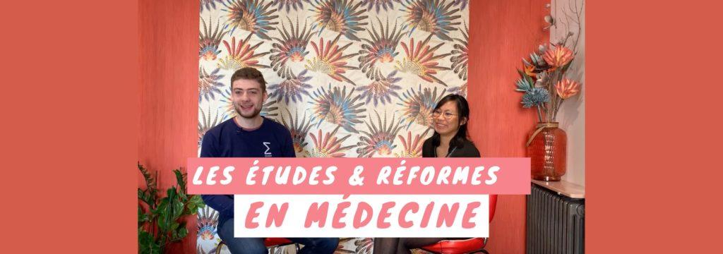 Les études et réformes en médecine