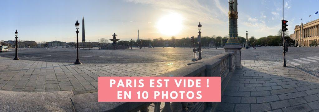 Confinement Paris est vide en photo