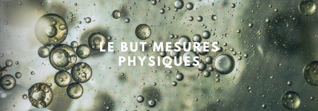 BUT MESURES PHYSIQUES