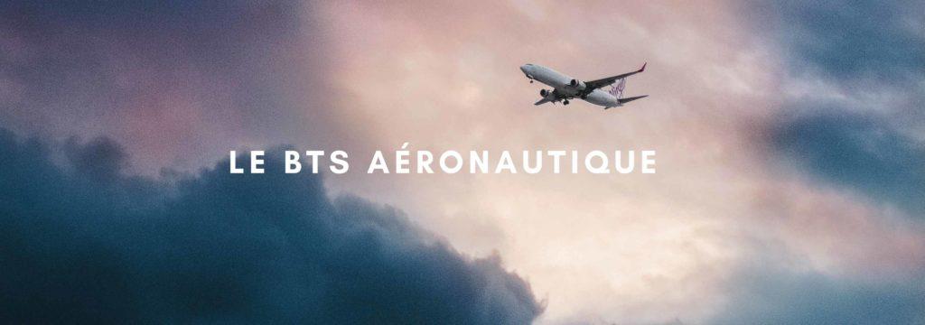 Le BTS Aéronautique