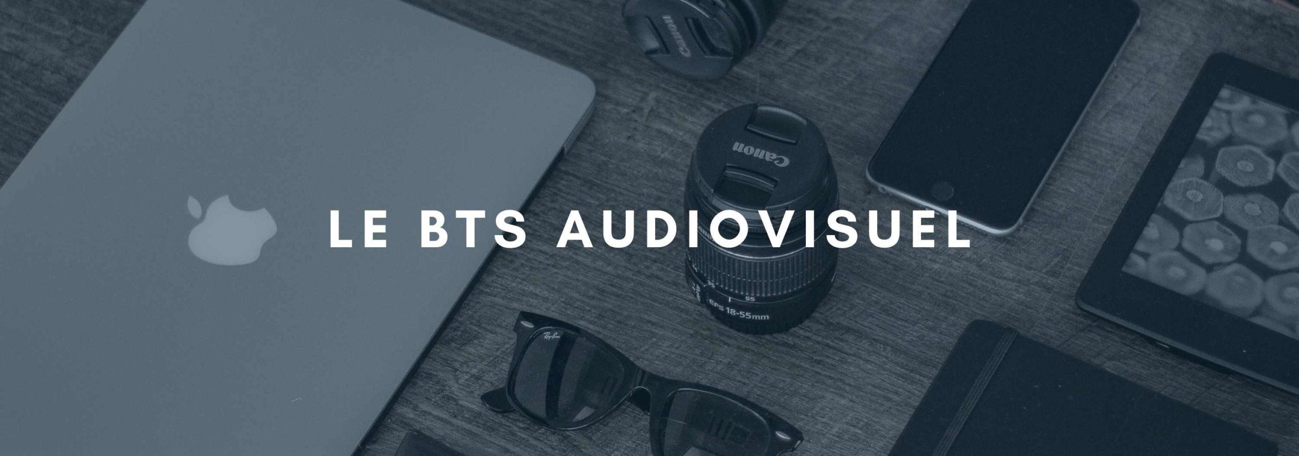 Le BTS Métiers de l'audiovisuel