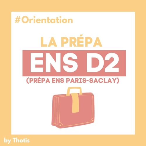 Prépa D2 (ENS Paris Saclay)