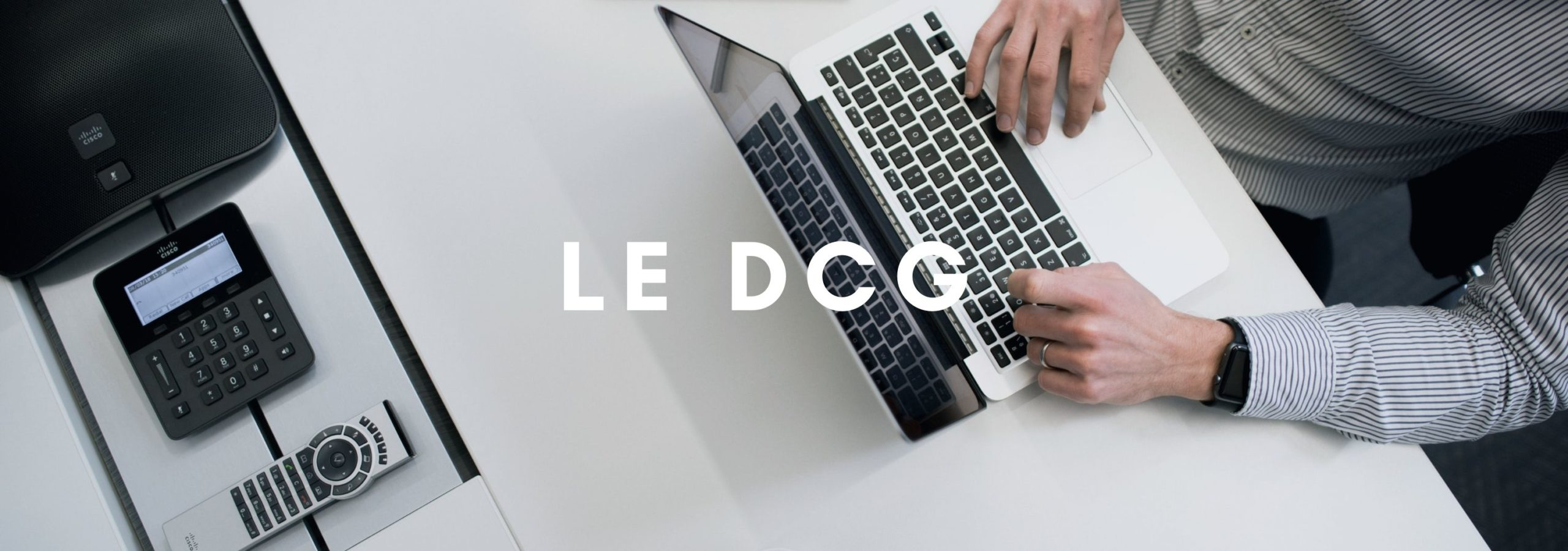 Le DCG