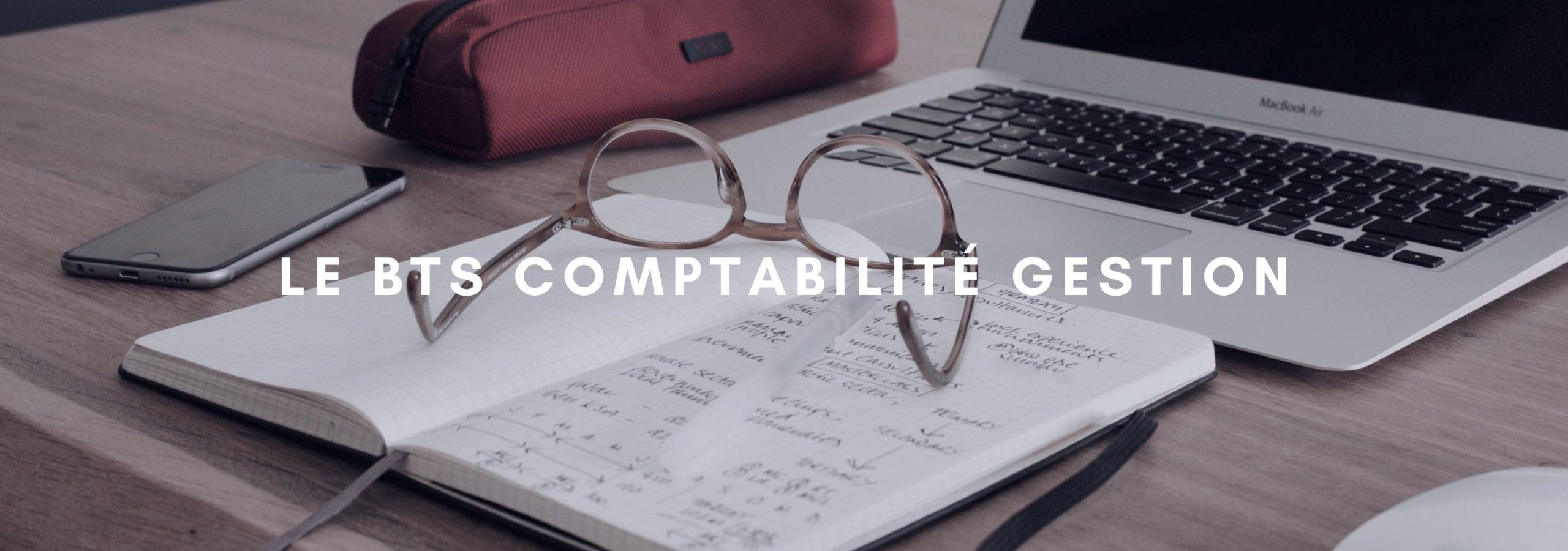 Le BTS Comptabilité Gestion