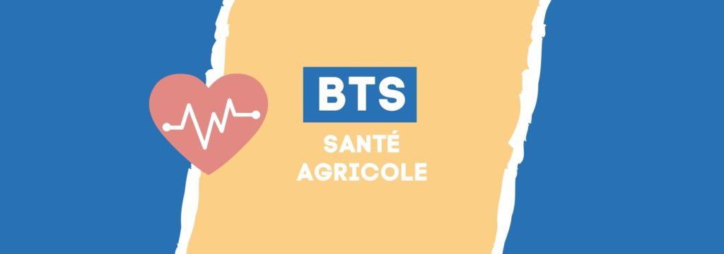 BTS Agricole et BTS Santé
